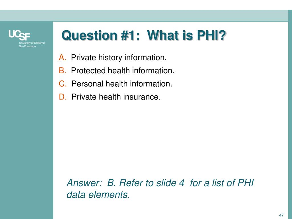 Question #1:  What is PHI?