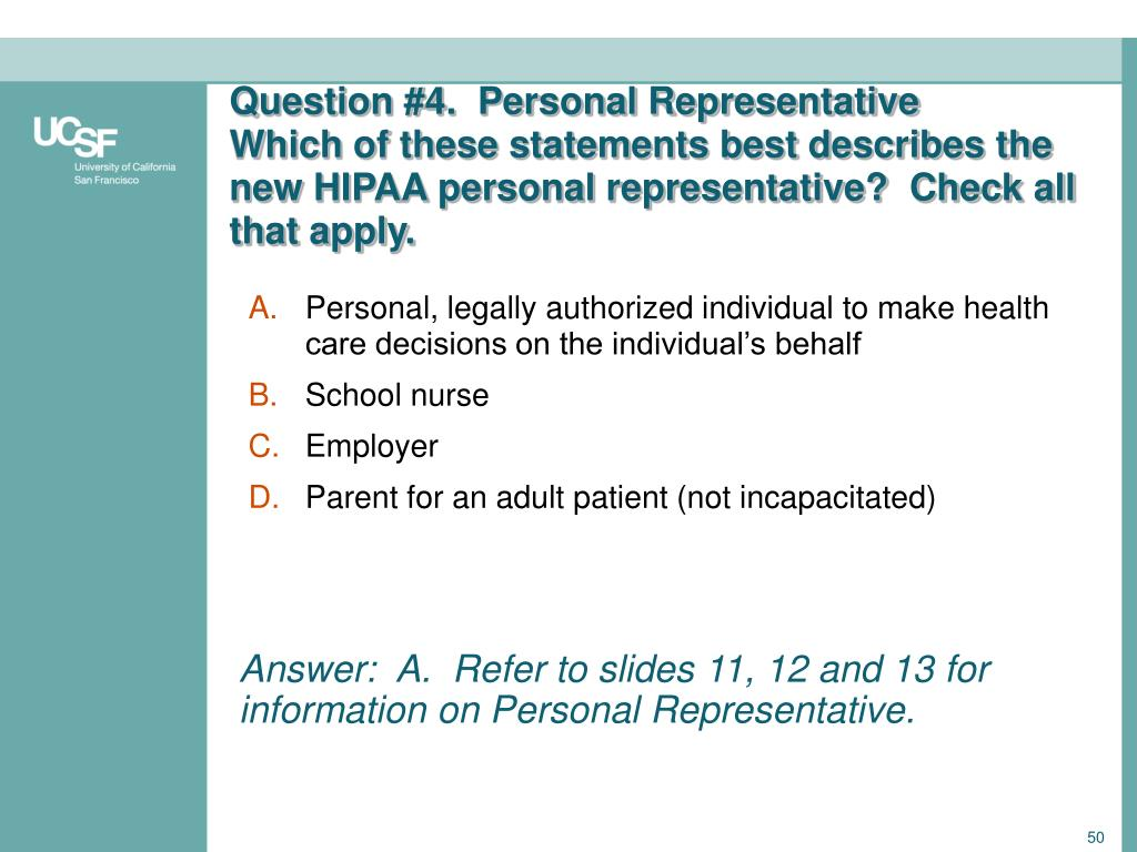 Question #4.  Personal Representative
