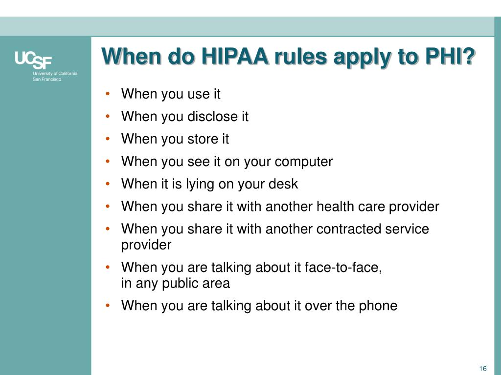 When do HIPAA rules apply to PHI?
