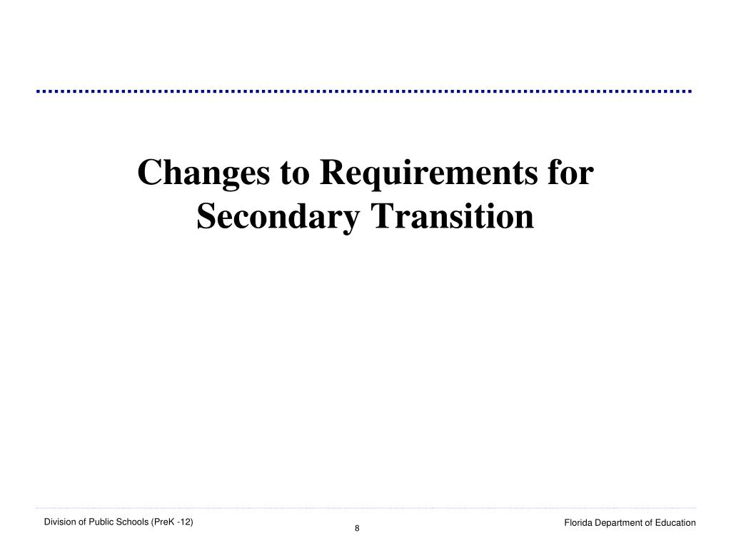 Changes to Requirements for Secondary Transition
