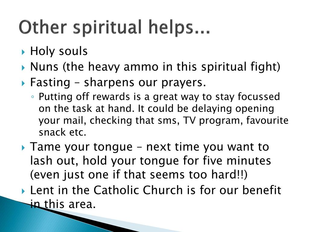 Other spiritual helps...