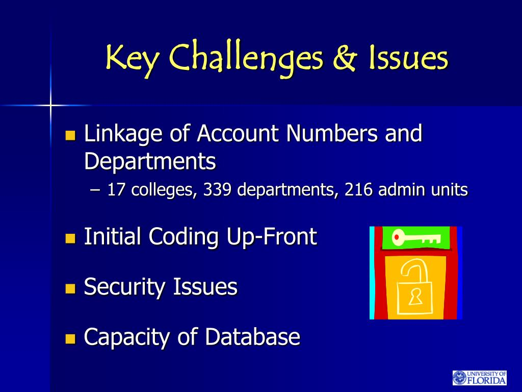 Key Challenges & Issues