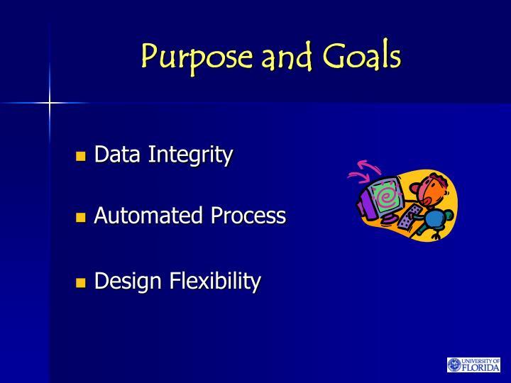 Purpose and goals3