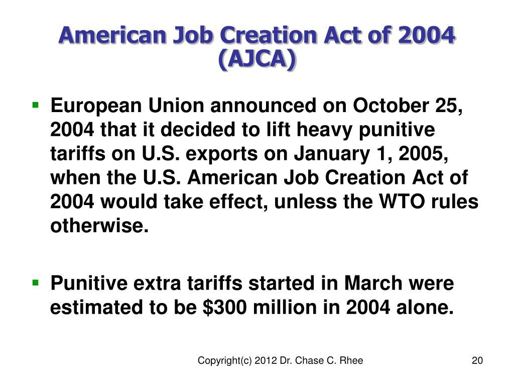American Job Creation Act of 2004 (AJCA)