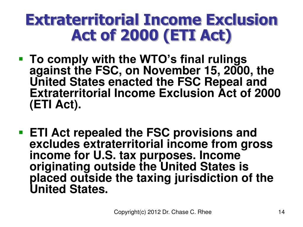 Extraterritorial Income Exclusion Act of 2000 (ETI Act)