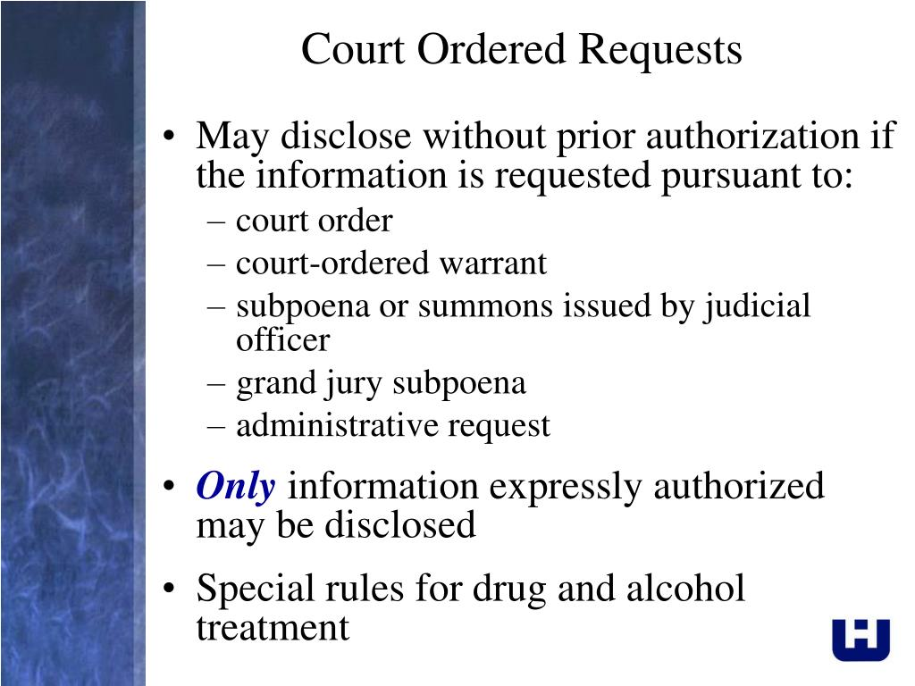 Court Ordered Requests