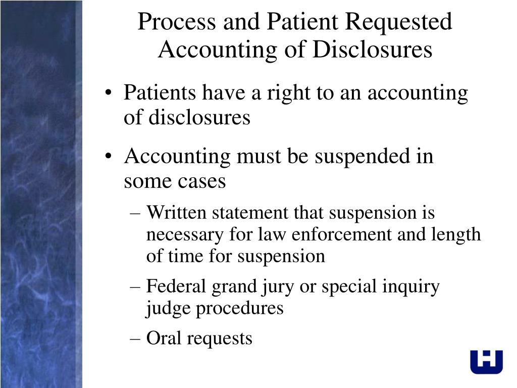Process and Patient Requested Accounting of Disclosures