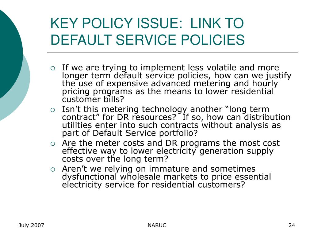 KEY POLICY ISSUE:  LINK TO DEFAULT SERVICE POLICIES
