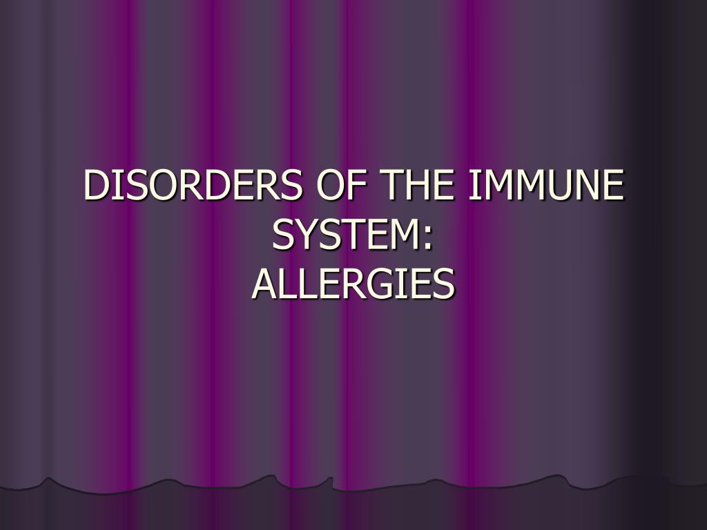disorders of the immune system allergies l.