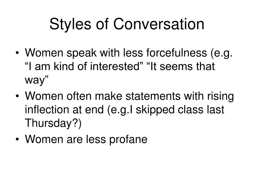 Styles of Conversation