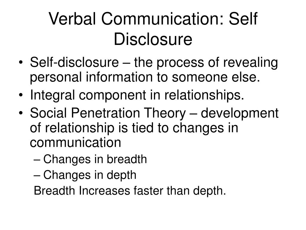 Verbal Communication: Self Disclosure