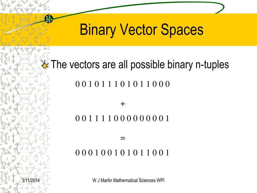 Binary Vector Spaces