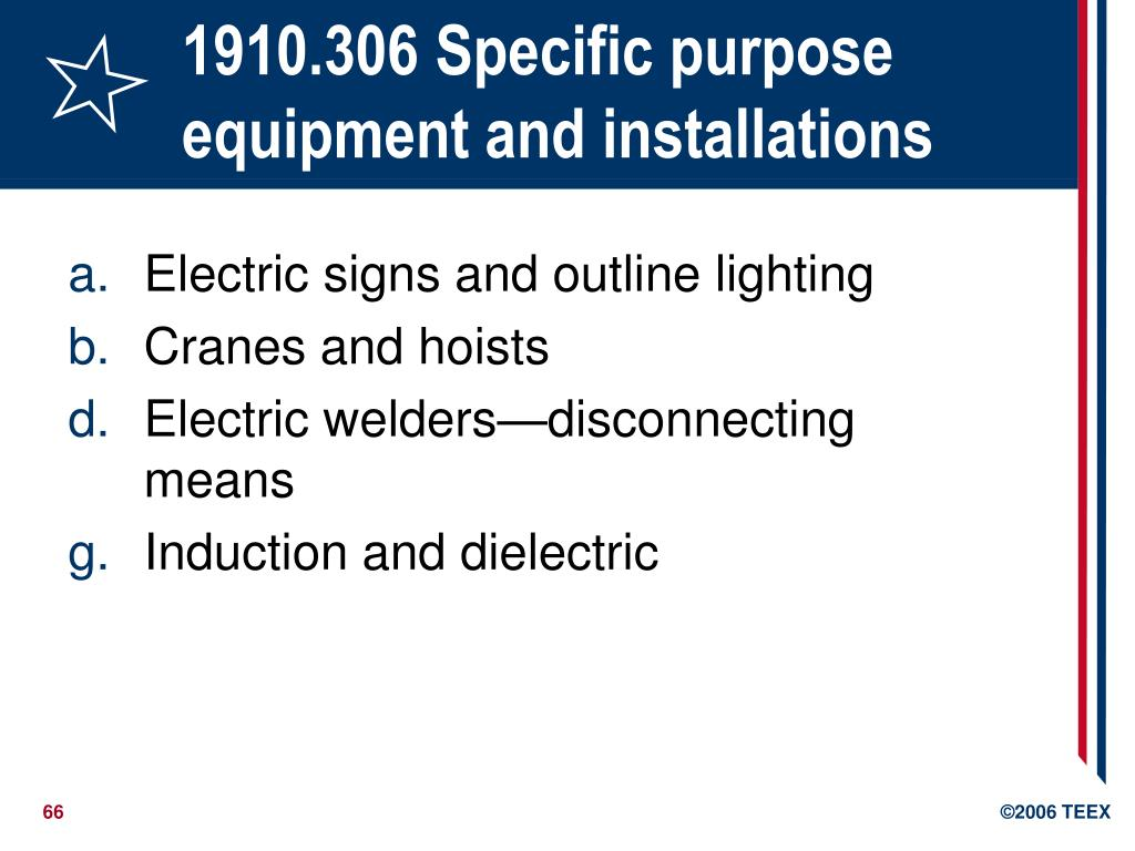 1910.306 Specific purpose equipment and installations