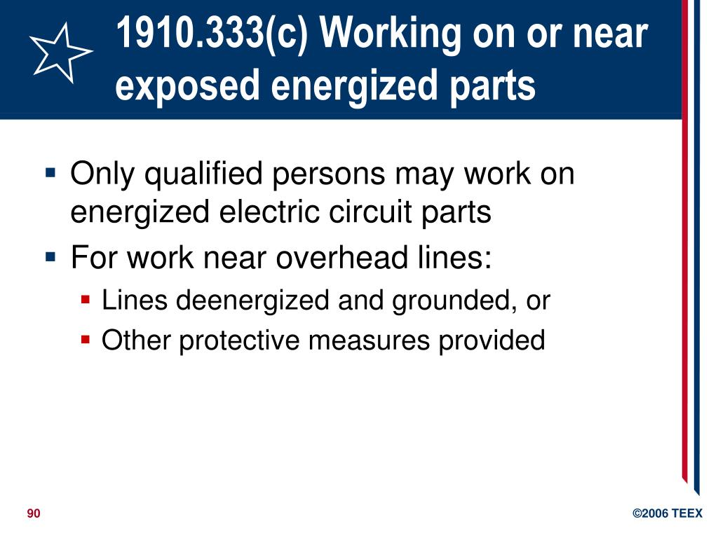 1910.333(c) Working on or near exposed energized parts