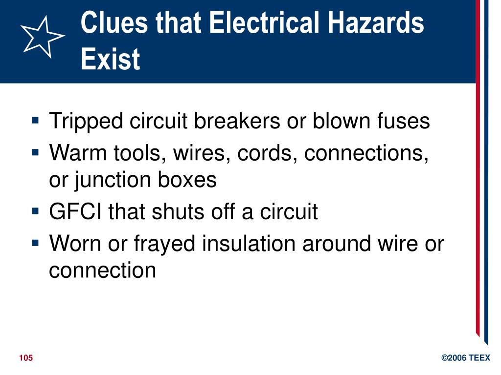 Clues that Electrical Hazards Exist