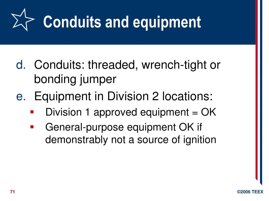 Conduits and equipment