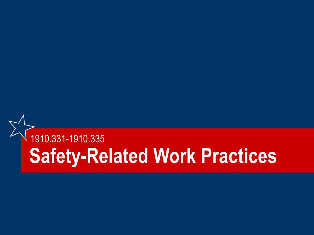 Safety-Related Work Practices