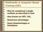 multimedia or computer based training cbt