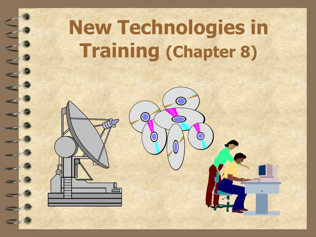 new technologies in training chapter 8 l.