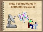 new technologies in training chapter 8