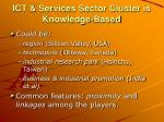 ict services sector cluster is knowledge based