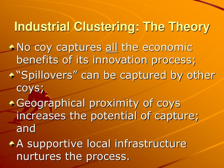 Industrial Clustering: The Theory