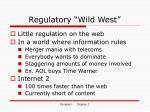 regulatory wild west