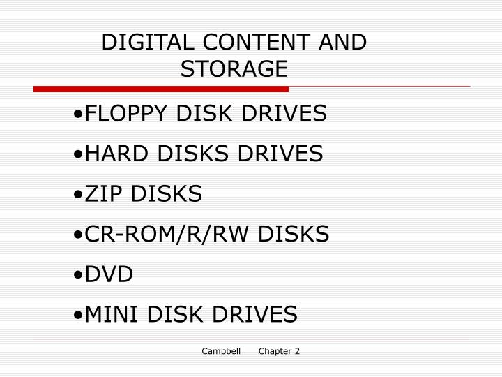 DIGITAL CONTENT AND STORAGE