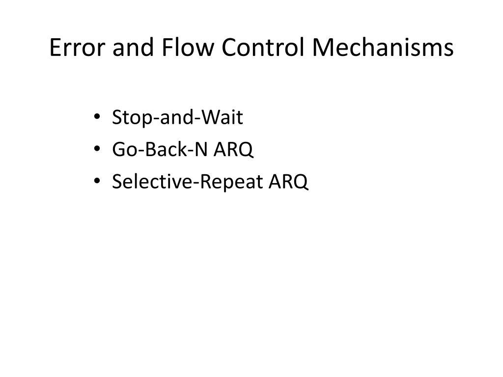 Error and Flow Control Mechanisms