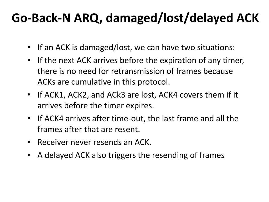 Go-Back-N ARQ, damaged/lost/delayed ACK