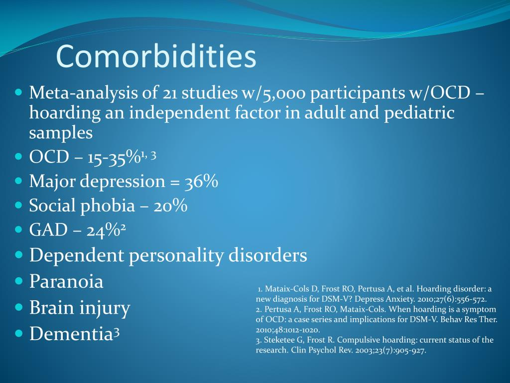 PPT - Hoarding: Symptom of Anxiety Disorder, OCD Variant, or