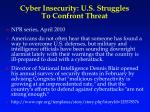 cyber insecurity u s struggles to confront threat