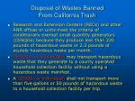 disposal of wastes banned from california trash