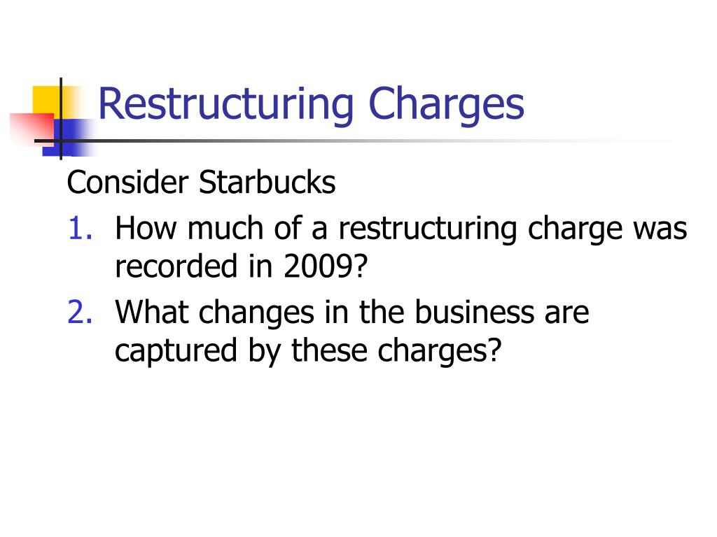 Restructuring Charges