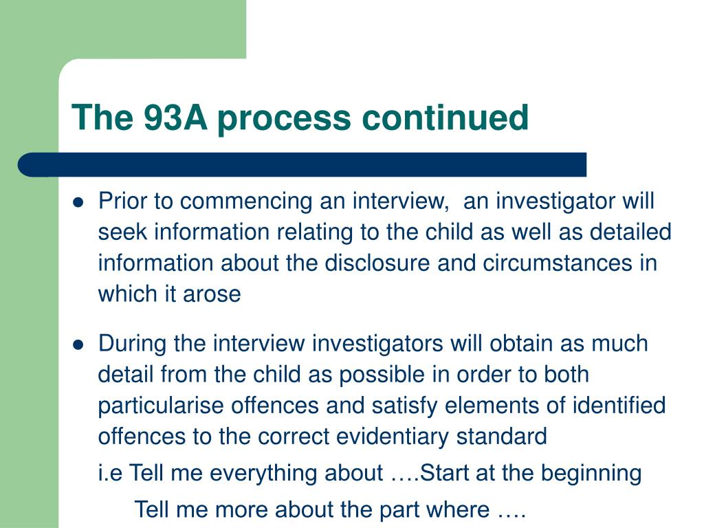 The 93A process continued