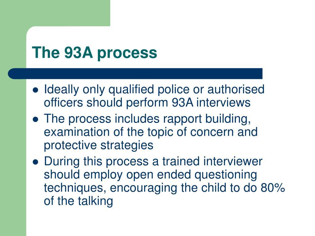 The 93A process