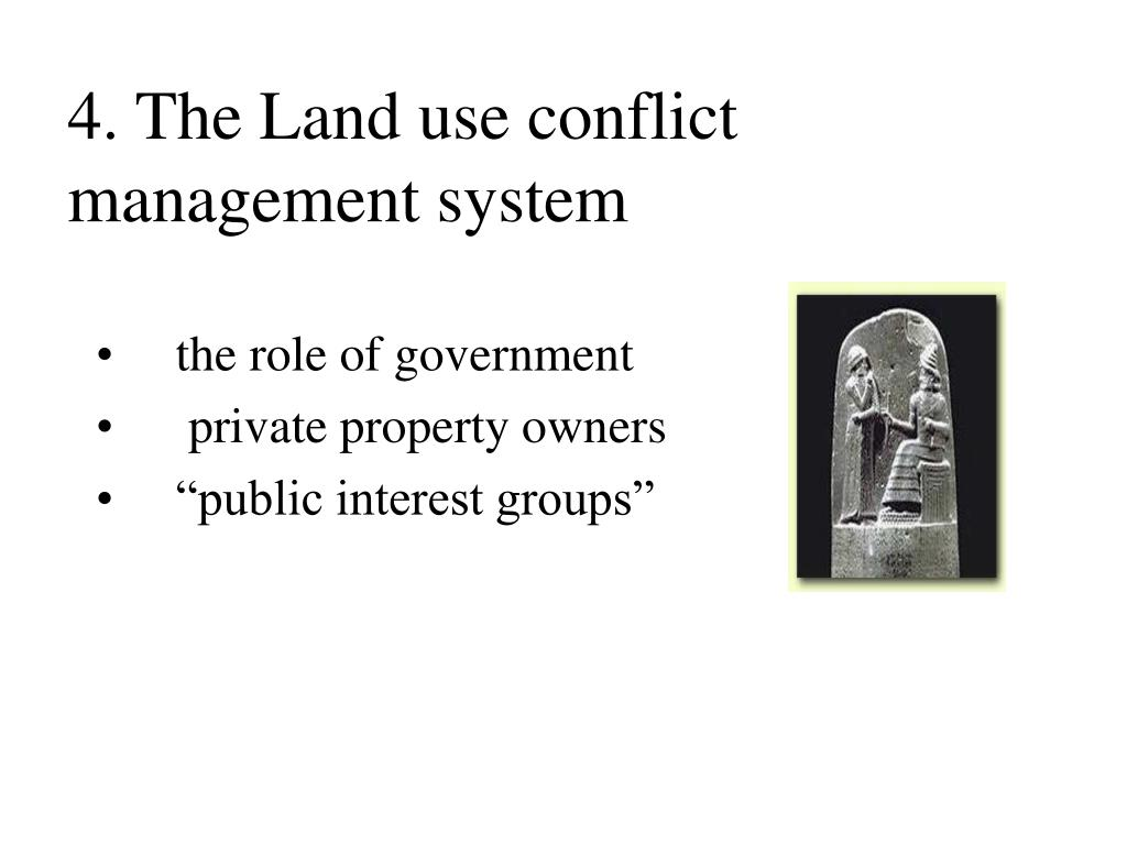 4. The Land use conflict management system