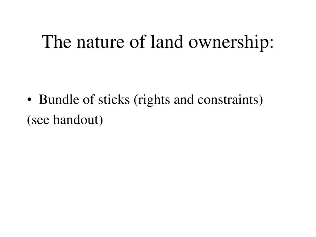 The nature of land ownership: