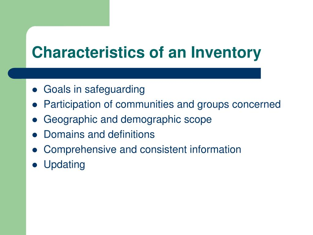 Characteristics of an Inventory