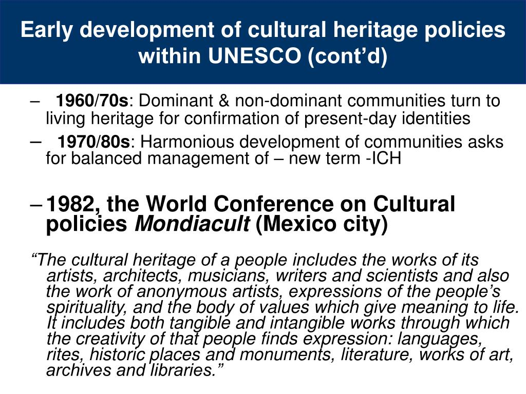 Early development of cultural heritage policies within UNESCO (cont'd)