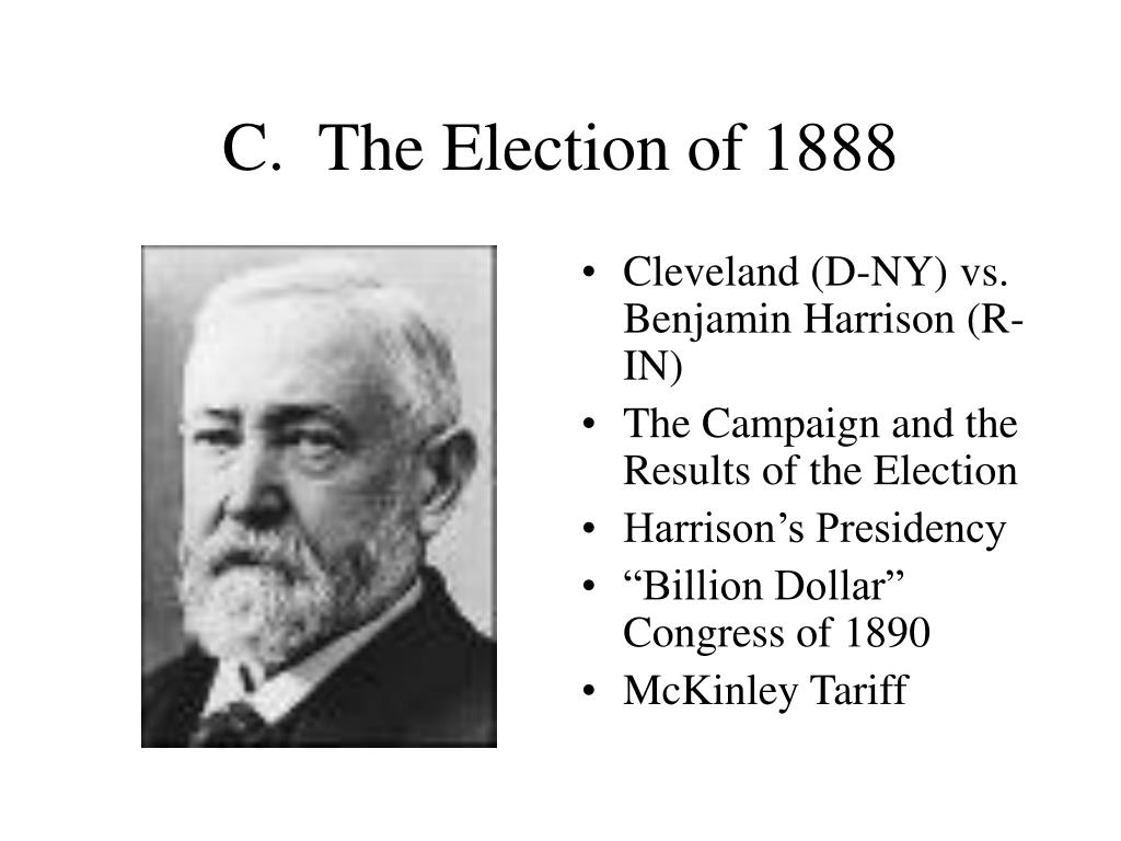 C.  The Election of 1888