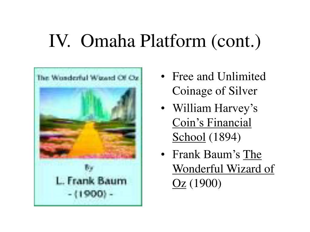IV.  Omaha Platform (cont.)