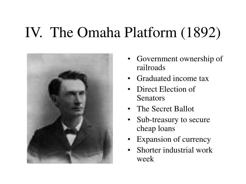 IV.  The Omaha Platform (1892)