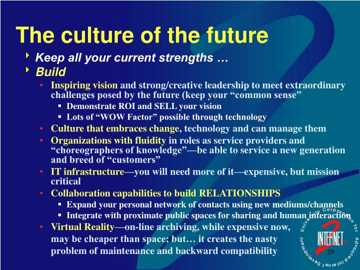 The culture of the future