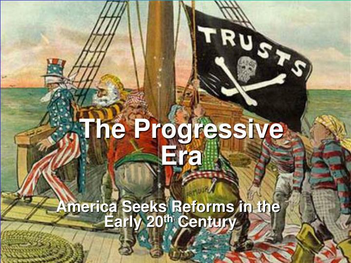 the progressive era n.
