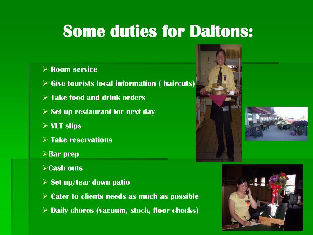 Some duties for Daltons: