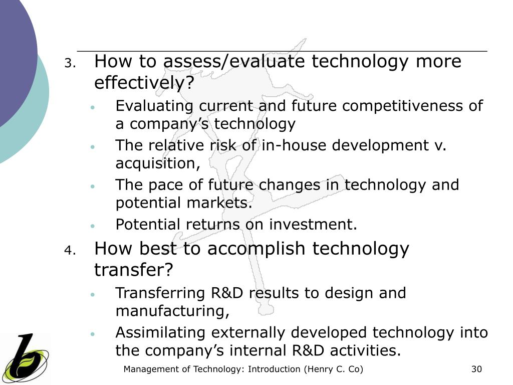 How to assess/evaluate technology more effectively?