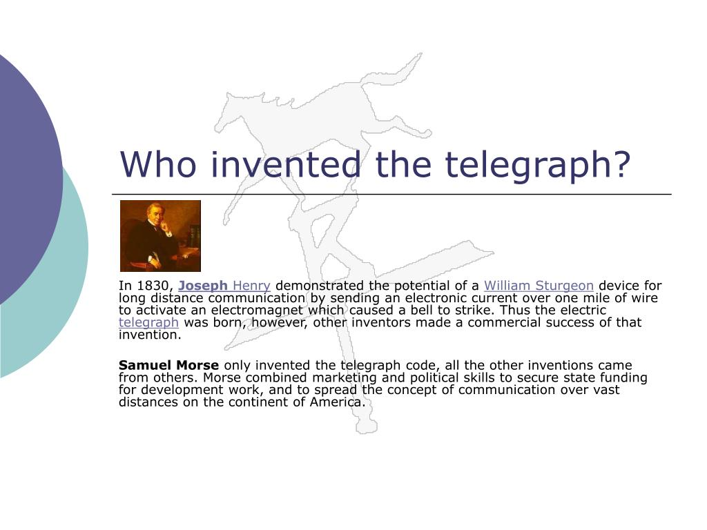 Who invented the telegraph?
