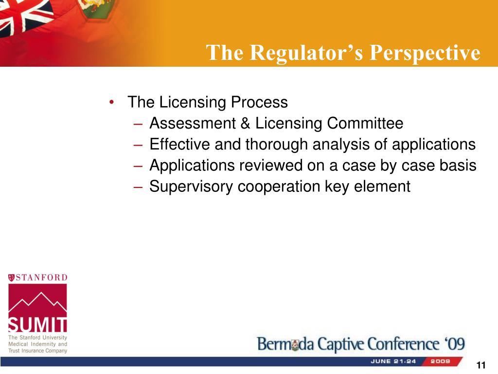 The Regulator's Perspective