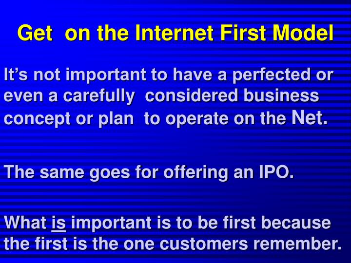 Get  on the Internet First Model